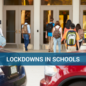 Lockdowns in Schools