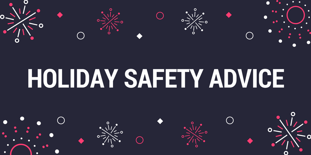 Holiday Safety Advice