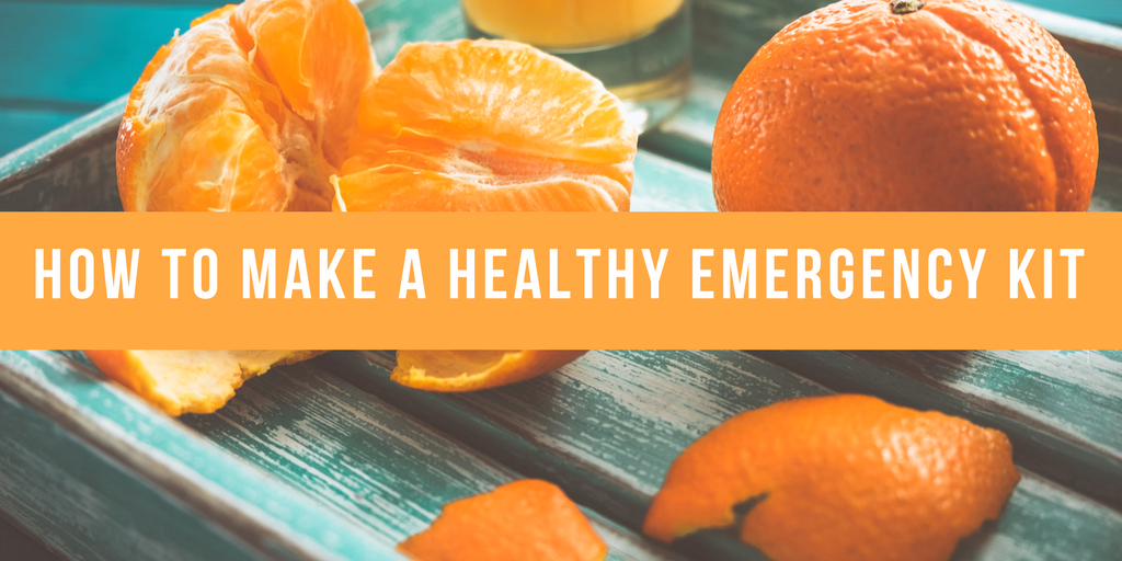 How To Make a Healthy Emergency Kit