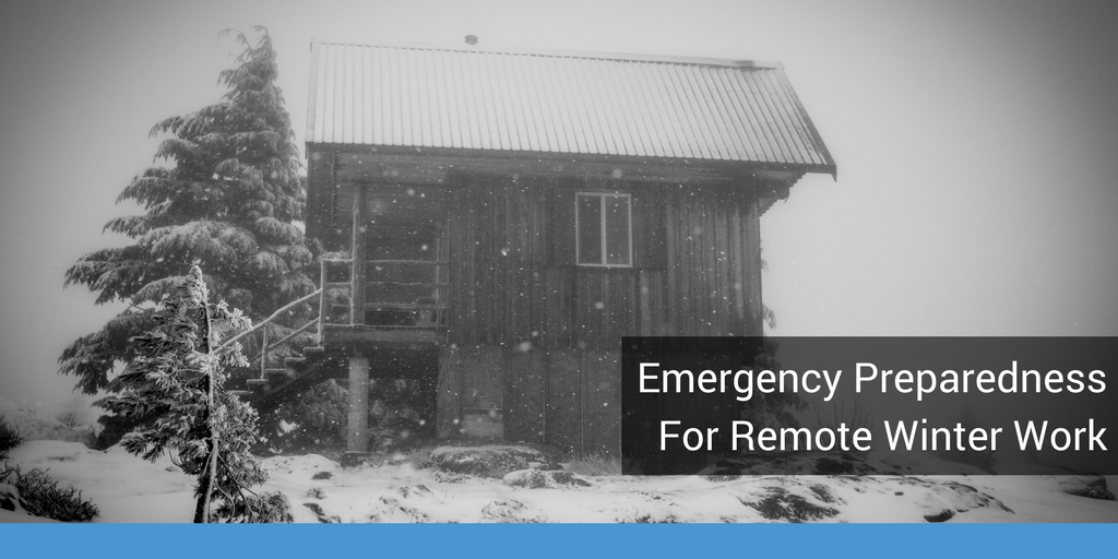 Emergency Preparedness for Remote Winter Work