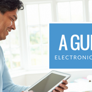 A Guide to Electronic Signatures