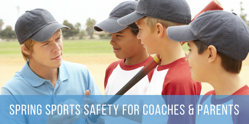 Spring Sports Safety for Coaches & Parents