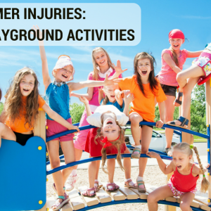Prevent Summer Injuries: Supervise Playground Activities