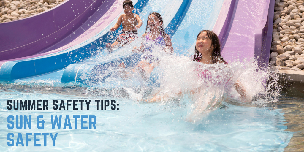 Summer Safety Tips: Sun & Water Safety