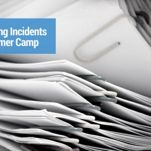 Managing Incidents at Summer Camp