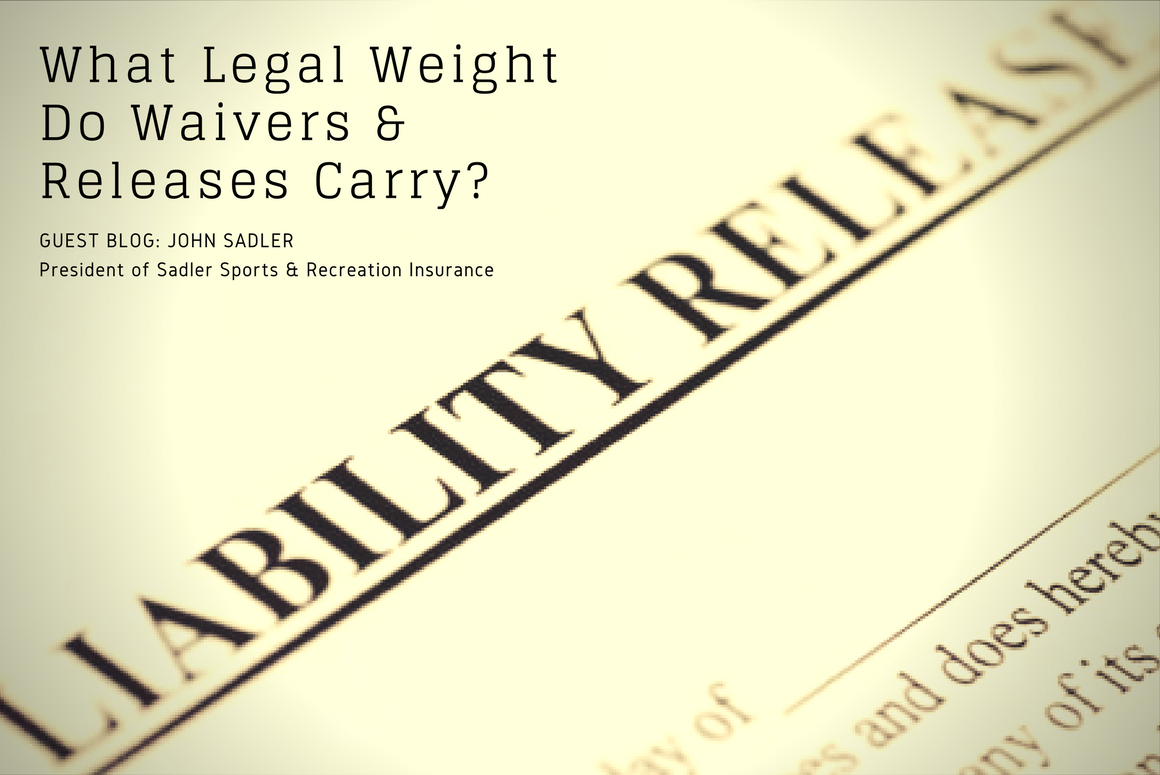 What Legal Weight Do Waivers and Releases Carry?