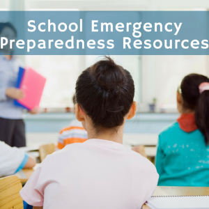 School Emergency Preparedness Resources