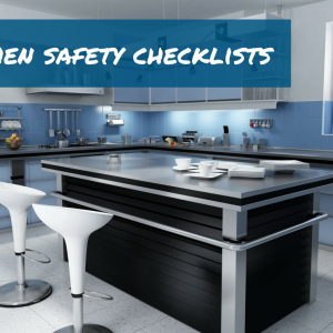 Kitchen Safety Checklists