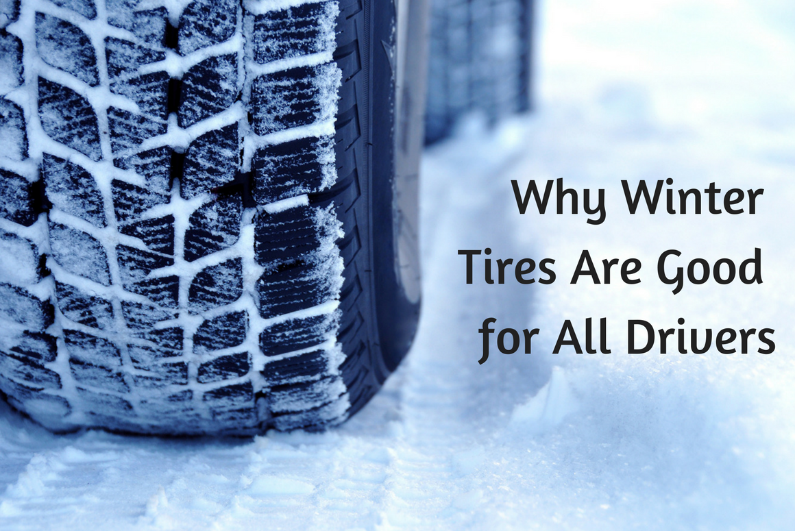 Why Winter Tires Are Good For All Drivers