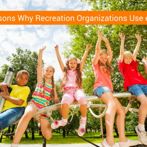 5 Reasons Why Recreation Organizations Use ePACT