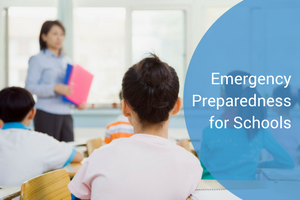 Emergency Preparedness for Schools