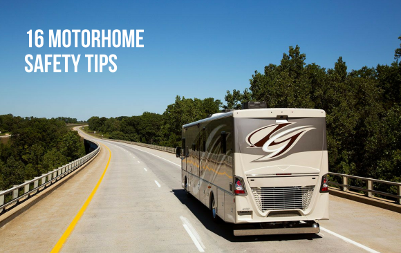 16 Motorhome Safety Tips