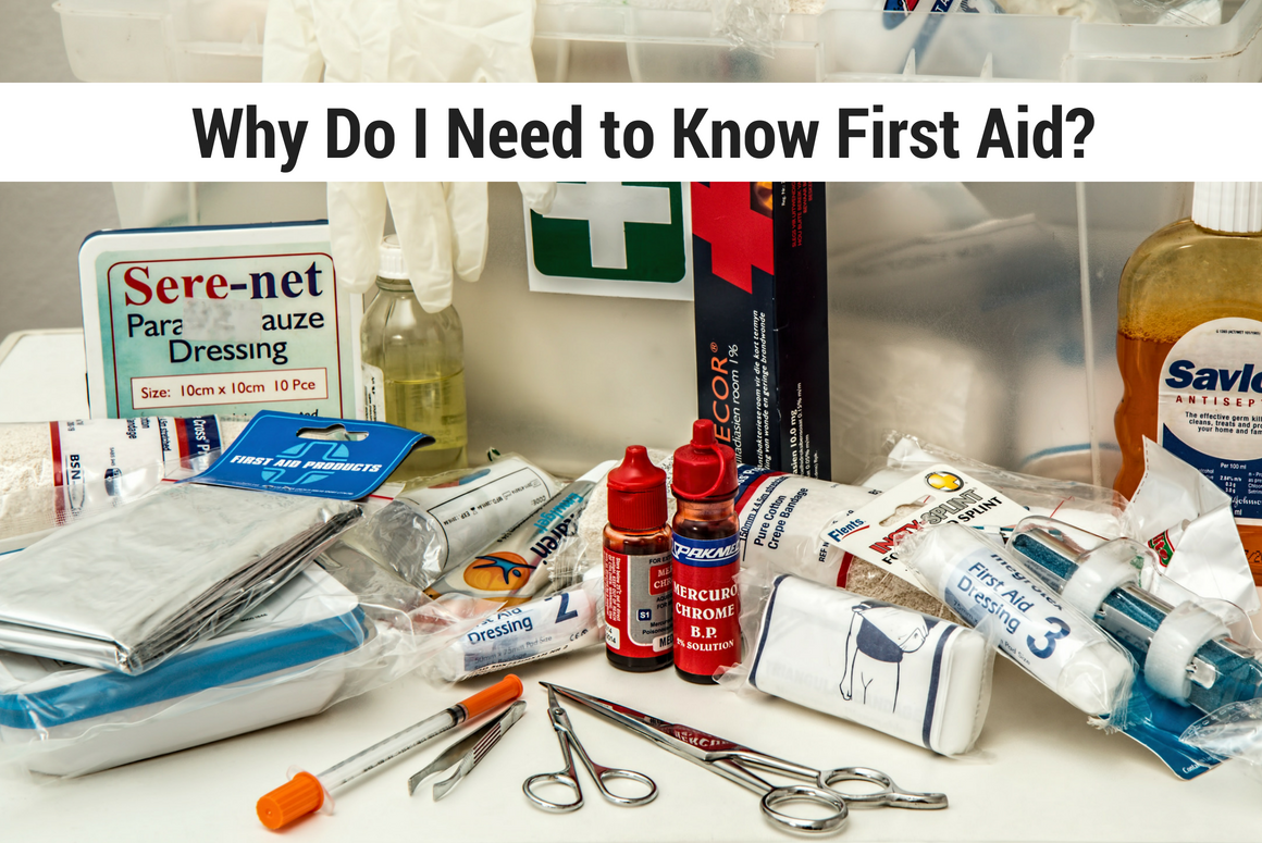 Why Do I Need to Know First Aid?