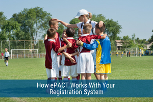 How ePACT Works With Your Registration System