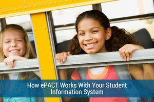 How ePACT Works With Your Student Information System