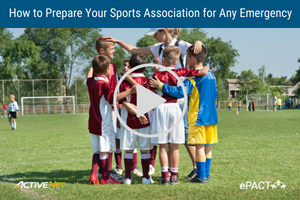 Prepare Sports Associations for Any Emergency
