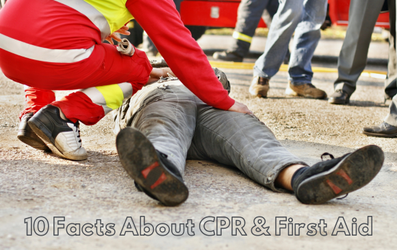 10 Facts about CPR and First Aid Training