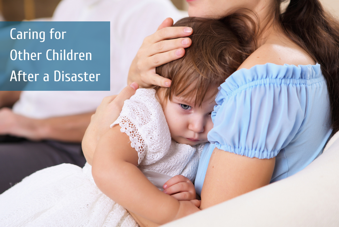 Caring for Other Children After a Disaster