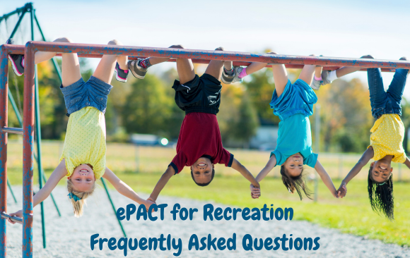 ePACT for Recreation – Frequently Asked Questions