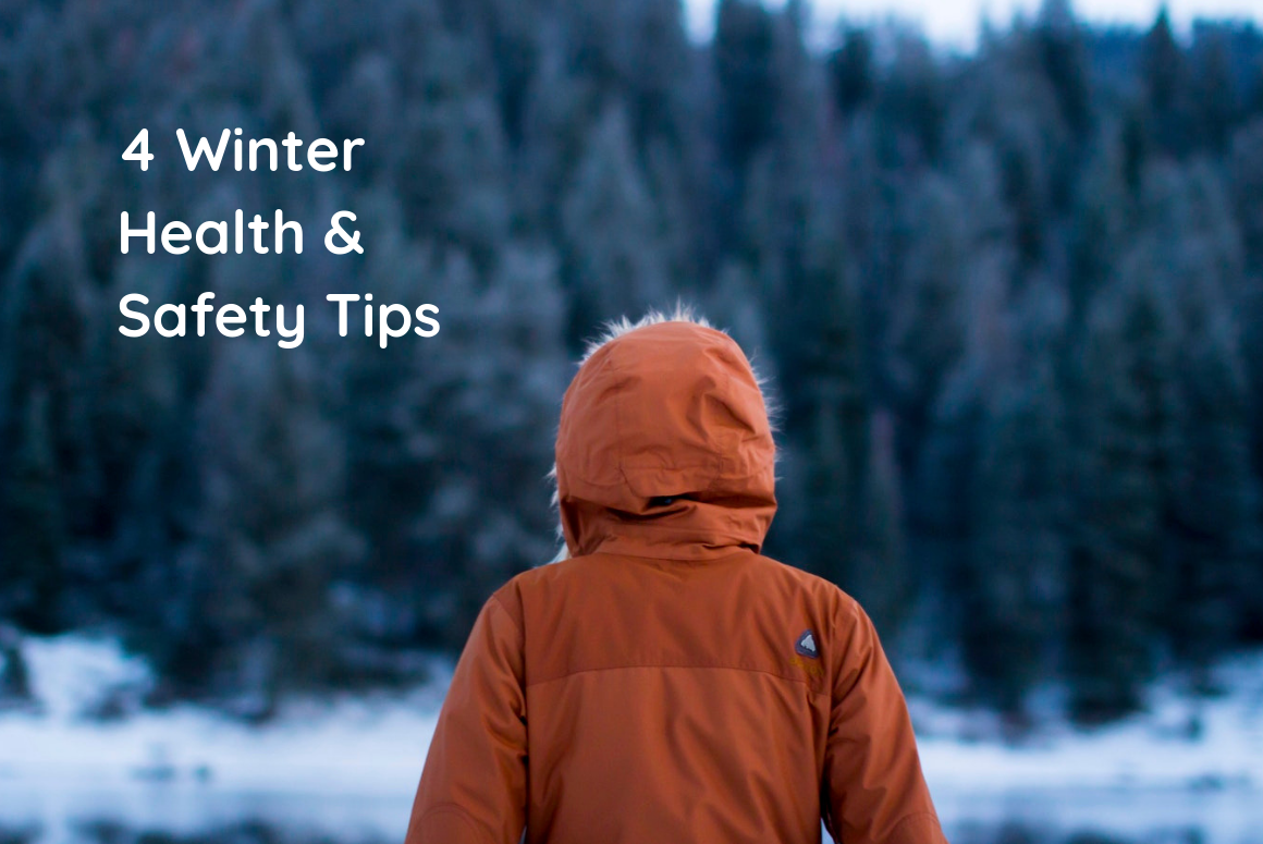 4 Tips for Winter Health & Safety