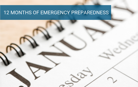 12 Months of Emergency Preparedness
