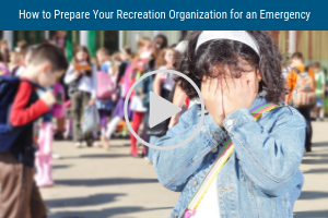 how to prepare your recreation organizations for an emergency