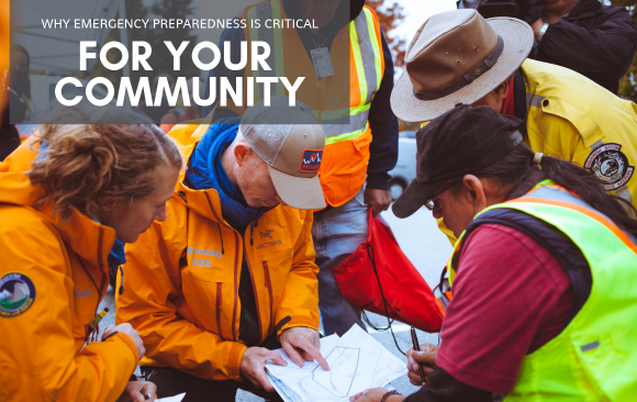 Why Emergency Preparedness is Critical for Your Community