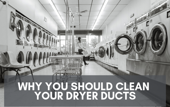 Why You Should Clean Your Dryer Ducts
