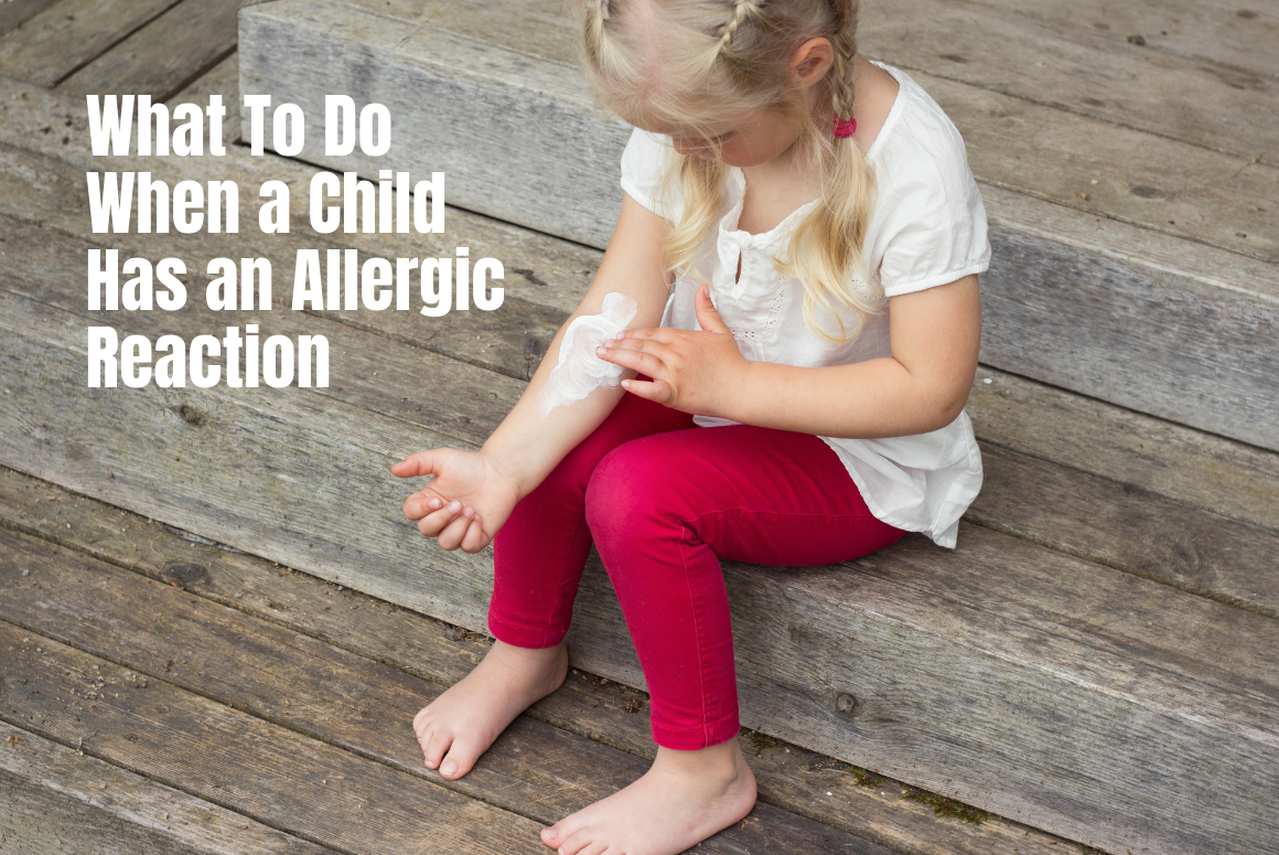 What To Do When A Child Has An Allergic Reaction