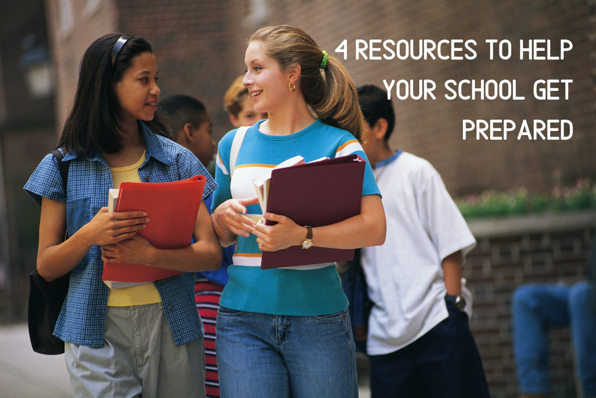 4 Resources To Help Your School Get Prepared