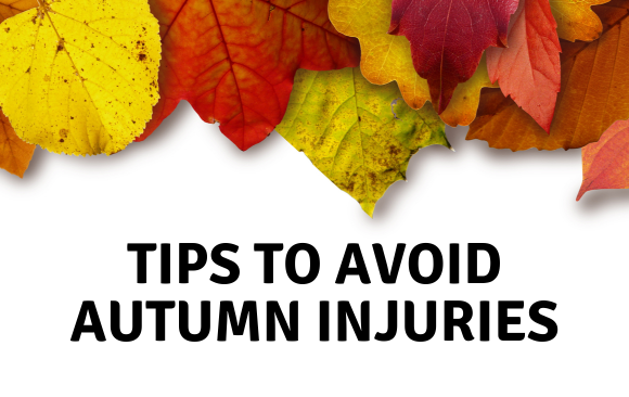 Tips To Prevent Autumn Injuries