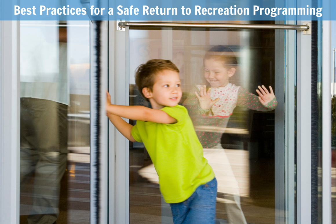 Best Practices for a Safe Return to Recreation Programming