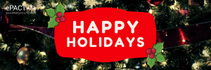 Happy Holidays from ePACT
